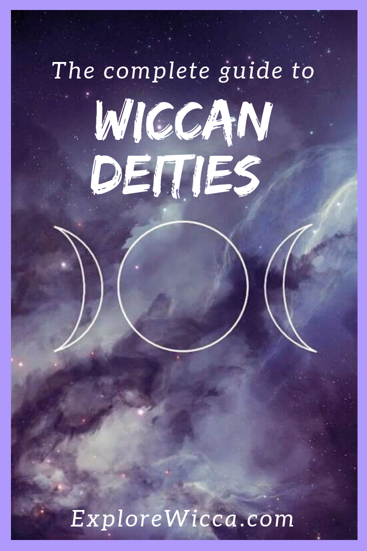 Wiccan Deities: A Complete Guide to Wiccan Gods and Goddesses